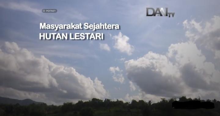 Masyarakat Sejahtera, Hutan Lestari (full)